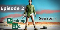 Episode 2 - Cat's in the Bag Watch TV Series Breaking Bad Season 1 Breaking Bad Episode 2 Watch TV Show Episode 2 on Players: Netu YouLol Previous Episod