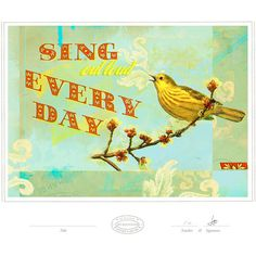 Sing Out Loud Everyday Print