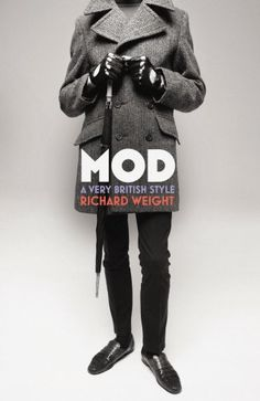 Mod: A Very British Style by Richard Weight http://www.amazon.com/dp/0224073915/ref=cm_sw_r_pi_dp_Y3YBvb0EPMB4V