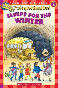 """The Magic School Bus Sleeps for the Winter"" by Eva Moore"