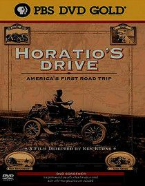 Horatio's Drive: America's First Road Trip. Ken Burns documentary