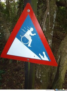 Steep Slope.....Watch Out!