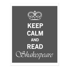 Hey, I found this really awesome Etsy listing at https://www.etsy.com/listing/90376689/keep-calm-shakespeare-vintage-style