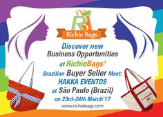 The Brazilian Buyer-Seller Meet will surely make you discover new business opportunities. Get the best collections of Richie Bags at #SaoPaulo on 23rd-24th March'17.  #Brazil #Event #HakkaEventos #Bags #Handbags #NatureBags