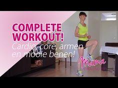 Complete Workout voor Cardio, Core, Armen en mooie slanke Benen! - YouTube