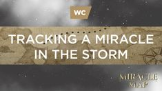 Kerry Shook: Tracking A Miracle in the Storm