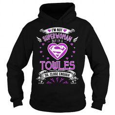 Cool  TOWLES . i'm not superwoman but i'm a TOWLES so, close enough T shirts