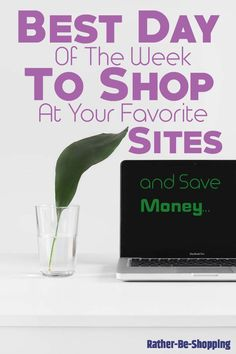 Best Day of the Week to Shop at Your Favorite Websites…and Save Money via Best Money Saving Tips, Money Tips, Saving Money, Mo Money, Time Saving, Saving Ideas, Frugal Living Tips, Frugal Tips, Preparing For Retirement