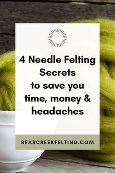 4 Needle Felting Secrets to Save you Time, Money and Headaches. The tools, techniques and supplies you need to implement to enhance your needle felting experience. Easy and cheap tips from fiber artist Teresa Perleberg of Bear Creek Felting. Wool Needle Felting, Needle Felting Tutorials, Needle Felted Animals, Nuno Felting, Felt Animals, Needle Felting Supplies, Wet Felting Projects, Crochet Animals, Beginner Felting