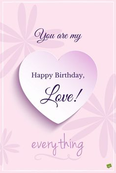 Happy birthday quotes for wife inspirational my most precious feelings birthday wishes of happy birthday quotes Happy Birthday Love Quotes, Birthday Wishes For Wife, Romantic Birthday Wishes, Birthday Wish For Husband, Happy Birthday For Him, Happy Birthday Wishes Images, Birthday Wishes For Sweetheart, Girlfriend Birthday, Birthday Images