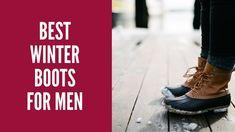 Best Winter Boots For Men    Best Boots For Winter Men 2017 Reviews Pumas Shoes, Nike Shoes, Best Winter Boots, Best Shoes For Men, Red Wing Shoes, Cool Boots, Aldo Shoes, Hiking Shoes, Shoe Collection