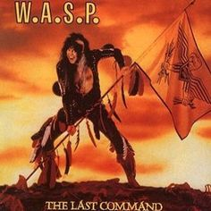 W.A.S.P - The Last Command