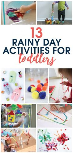 13 Rainy Day Activities for Toddlers for those days when you wake up and see the rain clouds rolling in.