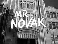Mr Novak - with James Franciscus, Dean Jagger and Burgess Meredith - 1963-65
