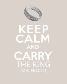 Lord of the Rings Keep Calm version