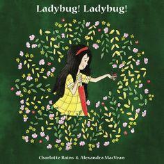 Ladybug! Ladybug! (Flitter Flutter Crawly) by C.J. Rains https://www.amazon.com/dp/1539368963/ref=cm_sw_r_pi_dp_x_TbZOybJKJ0BJ1