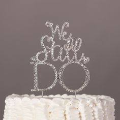 We Still Do Anniversary Vow Renewal Cake Topper - Silver Rhinestone Decoration GORGEOUS DECORATION This gorgeous cake topper adds an elegant yet modern touch to your anniversary or vow renewal decorat