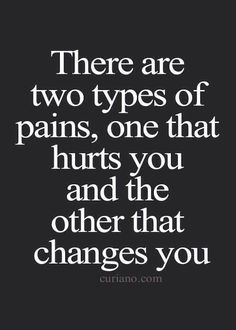 Two types of pain.
