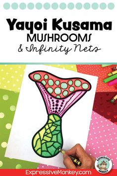 Yayoi Kusama mushroom art project! This art lesson will not only help you draw mushrooms but also add infinity nets in the background. Teach about color groups with color wheels and color group matching. A timeline activity and rubrics are also included.
