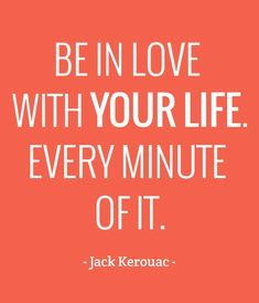 Be in love with your life. Digital Photography, Amazing Photography, Excited Quotes, Jack Kerouac, Rumi Quotes, Love Life Quotes, Meeting Someone, Facebook Image, Favim