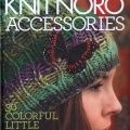 Knit Noro: Accessories: 30 Colorful Little Knits [Hardcover] Editors of Vogue Knitting Magazine Vogue Knitting, Knitting Books, Crochet Books, Knit Crochet, Knitting Scarves, Knitting Sweaters, Knitting Magazine, Crochet Magazine, Editor Of Vogue