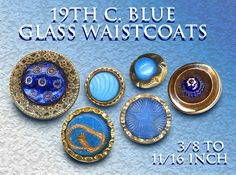 19th C. Blue Glass Waistcoat Jewel Buttons ~ R C Larner Buttons at eBay  http://stores.ebay.com/RC-LARNER-BUTTONS