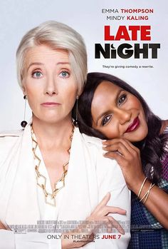 Late Night Directed by Nisha Ganatra. With Emma Thompson, Mindy Kaling, John Lithgow, Hugh Dancy. A late night talk show host suspects that she may soon lose her long-running show. Night Film, Late Night Movies, Mindy Kaling, Emma Thompson, Hugh Dancy, Films Hd, Films Cinema, Mahershala Ali, Isabelle Nanty