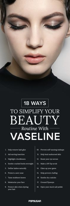 Ways to Simplify Your Beauty Routine With Vaseline Simplify your beauty routine with Vaseline!Simplify your beauty routine with Vaseline! Vaseline Beauty Tips, Beauty Tips For Skin, Best Beauty Tips, Beauty Secrets, Skin Care Tips, Vaseline Uses For Face, Beauty Products, Makeup Hacks With Vaseline, Beauty Ideas