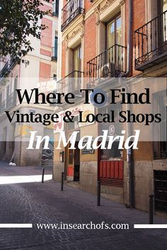 Awesome Vintage and Artisan Shops in Madrid