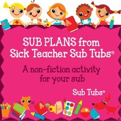 FREE - A free activity for your Sub Tub! We have created two full days worth of stand-alone sub plans that can be used any time of the year. This freebie is an example of the type of lessons we provide when you purchase a full days plan. All our plans are a SNAP to assemble and easy for a sub to follow.