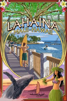 Lahaina, Maui, Hawaii - Town Scenes Montage - Lantern Press Artwork (Art Print Available) Maui Travel, Maui Vacation, Lahaina Maui, Maui Hawaii, Oahu, Hawaiian Art, Vintage Hawaiian, Montage Art, Surf Art