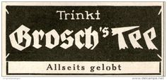 Original-Werbung/ Anzeige 1924 - GROSCH'S TEE - ca. 70 x 30 mm