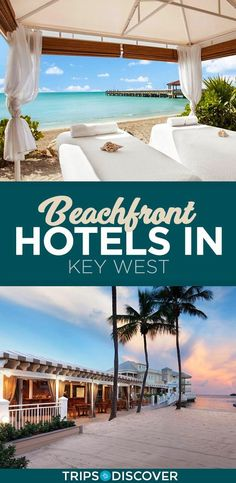 11 Best Beachfront Hotels in Key West Best Cheap Hotels Booking Deals Get Special Promo Deals Hotels Cheap Discounted Up to Off Key West Florida Hotels, Key West Beaches, Key West Resorts, Key West Vacations, Best Key West Hotels, Florida Travel Guide, Florida Vacation, Vacation Places, Dream Vacations
