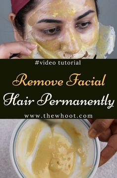 How To Remove Facial Hair Naturally And Permanently | The WHOot