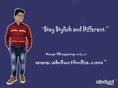 Stay stylish and different. #Keep_Shopping at abductindia.