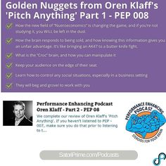 Golden Nuggets from Oren Klaff's 'Pitch Anything' Part 1 - PEP 008 #twitter http://ift.tt/1PDWkgo How the new field of Nueroeconomics is changing the game and if youre not studying it you WILL be left in the dust How the brain responds to being sold and how knowing this information gives you an unfair advantage. Its like bringing an AK47 to a butter knife fight. What is the Croc brain and how you can manipulate it Keep your audience on the edge of their seat Learn how to control any social…