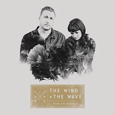 The Wind and The Wave - From The Wreckage [Explicit]