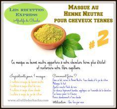#AFROLIFE : « La recette express » – Masque éclat au Henné neutre – Cheveux crépus ternes – Afrolife de Chacha