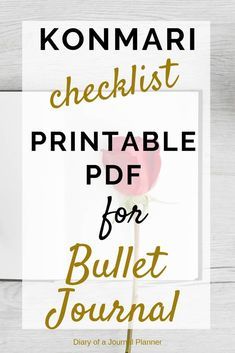 Konmari checklist for bullet journal and planners. Get organized, declutter and change your life by using the KonMari method in your Bullet Journal. Includes Kon Mari how-to and free Kon Mari checklist printable. #konmari #konmaromethod #konmarichecklist #konmariprintable #bulletjournal #bulletjournalprintable