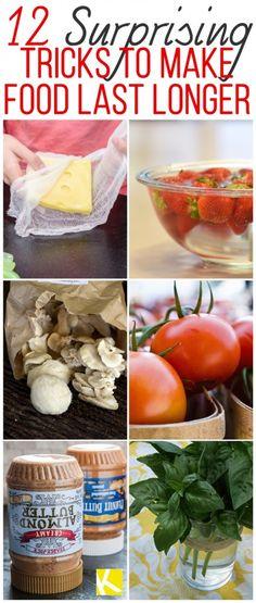 12 Freaking Amazing Tricks to Make Food Last Longer