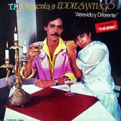 SALSA VIDA: 1986 Eddie Santiago - Atrevido y Diferente
