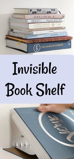 """I've always wanted one of these invisible book shelves. I think it would look great above my night table to hold my stack of """"pending"""" books and help me clear the table top.  #ad #books #shelf #invisibleshelf #tidy"""