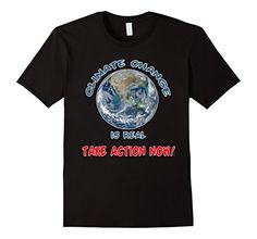 Climate Change is REAL T-Shirt #climatechangeisreal #climatechange #globalwarming.. https://www.amazon.com/dp/B071ZR72BF/ref=cm_sw_r_pi_dp_x_JohnzbVTA0B9B