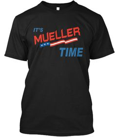 Mueller Time Resist Anti Trump T Shirt Black T-Shirt Front
