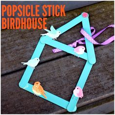 Spring Kids' Craft:  Popsicle Stick Birdhouse