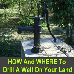 To feel truly self-sufficient and live off-the-grid, you need a running water source on your land, or you need to be able to drill a well. You cannot rely on harvested rainwater alone… You can pay a company to come onto your land and drill… - Homesteading Homestead Survival, Survival Prepping, Emergency Preparedness, Survival Skills, Survival Shelter, Bushcraft Skills, Emergency Supplies, Survival Food, Wilderness Survival