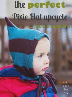 pixie hat upcycle from sweater (tells how to measure head/make