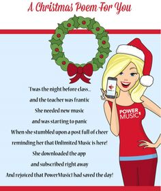 'Twas the night before class and the teacher was frantic She needed new music and was starting to panic When she stumbled upon a post full of cheer reminding her that Unlimited Music is here! She downloaded the app and subscribed right away And rejoiced that PowerMusic1 had saved the day!