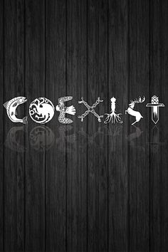 """COEXIST"" Game of Thrones mobile/phone wallpaper"