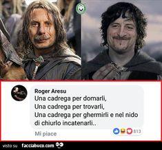 Verona, Italian Humor, Funny Memes, Hilarious, Lotr, The Hobbit, Vignettes, Aldo, Funny Pictures